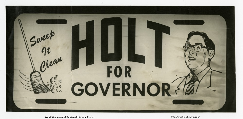 (Sweep it clean) (Holt for governor)